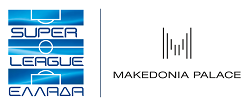 Super League Greece - Makedonia Palace